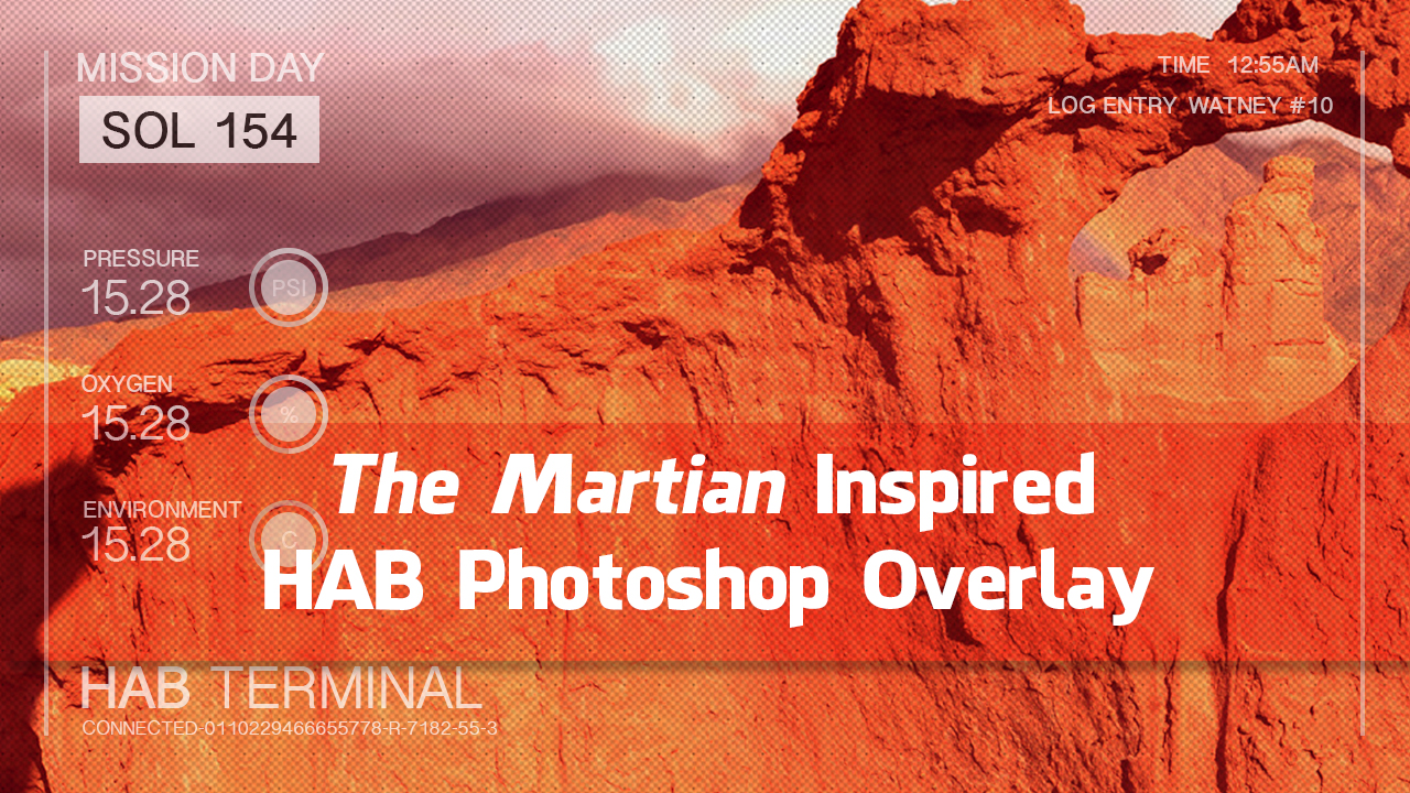 The Martian Inspired HAB Photoshop Overlay