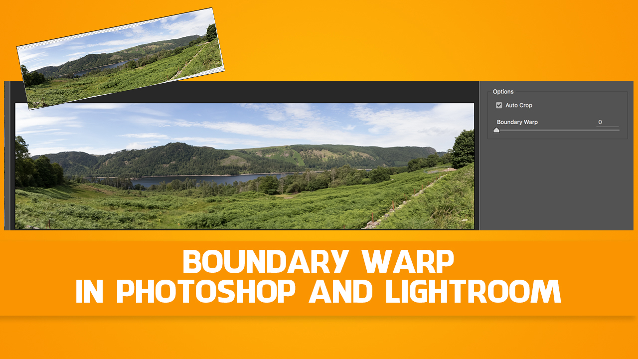 Boundary warp in photoshop and lightroom tipsquirrel boundary warp cover baditri Choice Image