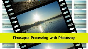 timelapse processing with photoshop