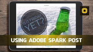 Using Adobe Spark Post