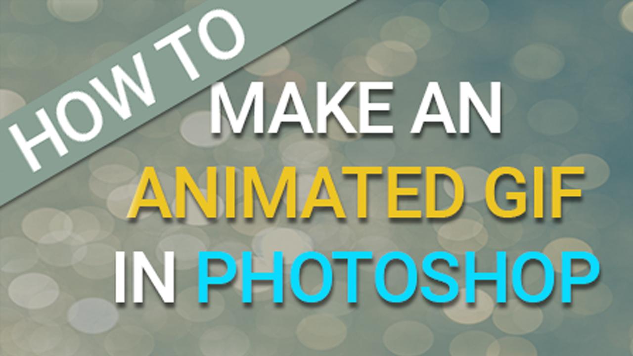 how to create gif photoshop